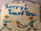 Officer's apology cake reads 'Sorry I Tased You'