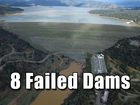 8 times dams didn't hold